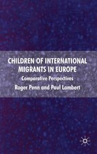 Children Of International Migrants In Europe: Comparative Perspectives