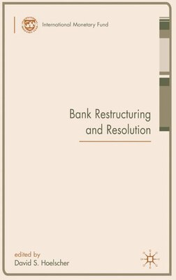 Book Bank Restructuring And Resolution by David S. Hoelscher