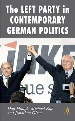 Book Left Party In Contemporary German Politics by Daniel Hough