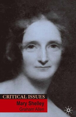 Book Mary Shelley by Graham Allen