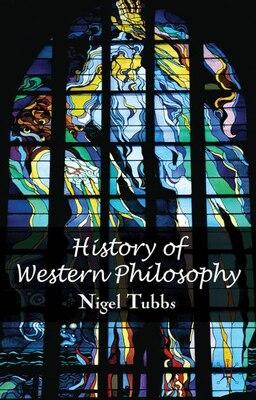 Book History Of Western Philosophy by Nigel Tubbs