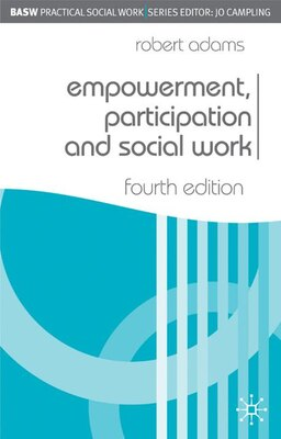 Book Empowerment, Participation and Social Work by Robert Adams