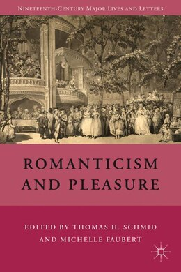 Book Romanticism And Pleasure by T. Schmid