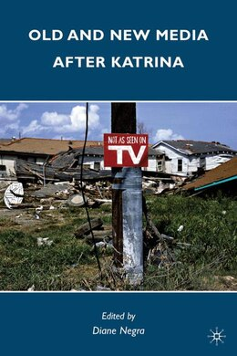 Book Old And New Media After Katrina by Diane Negra