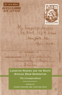 Book Langston Hughes and the South African Drum Generation: The Correspondence by Shane Graham