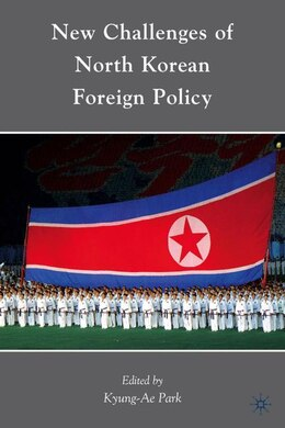 Book New Challenges of North Korean Foreign Policy by Kyung-ae Park