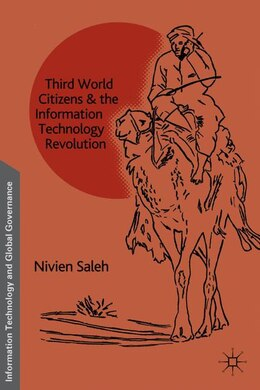 Book Third World Citizens And The Information Technology Revolution by Nivien Saleh