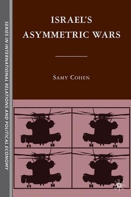 Book Israel's Asymmetric Wars by S. Cohen