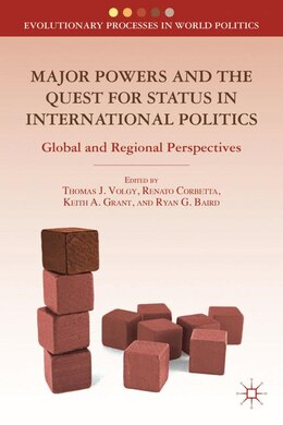 Book Major Powers And The Quest For Status In International Politics: Global and Regional Perspectives by Thomas J. Volgy