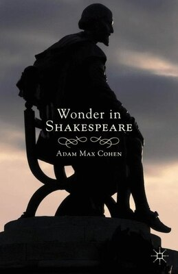 Book Wonder In Shakespeare by A. Cohen