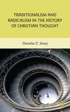 Traditionalism And Radicalism In The History Of Christian Thought