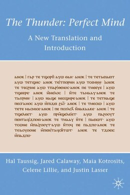 Book The Thunder: Perfect Mind: A New Translation and Introduction by Hal Taussig