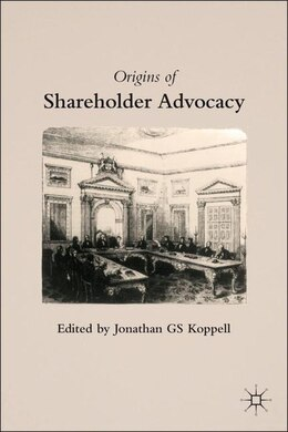 Book Origins of Shareholder Advocacy by Jonathan GS Koppell