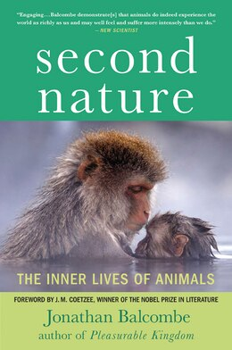 Book Second Nature: The Inner Lives of Animals by Jonathan Balcombe