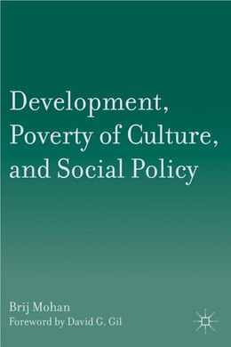 Book Development, Poverty of Culture, and Social Policy by B. Mohan