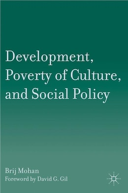 Book Development, Poverty of Culture, and Social Policy by Brij Mohan