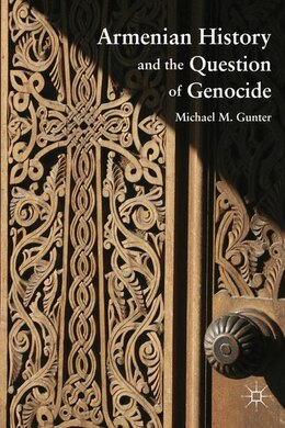 Book Armenian History and the Question of Genocide by M. Gunter