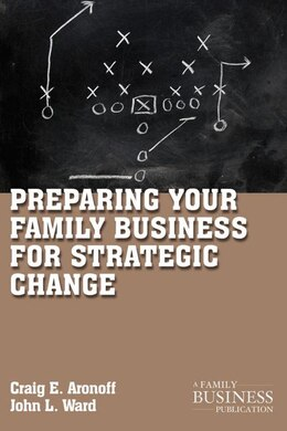 Book Preparing Your Family Business for Strategic Change by John L. Ward