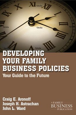 Book Developing Family Business Policies: Your Guide to the Future by C. Aronoff