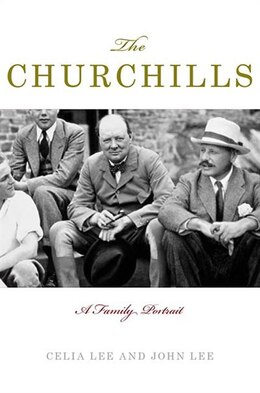 Book The Churchills: A Family Portrait by Celia Lee