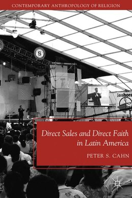 Book Direct Sales And Direct Faith In Latin America by P. Cahn