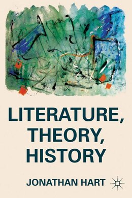 Book Literature, Theory, History by J. Hart