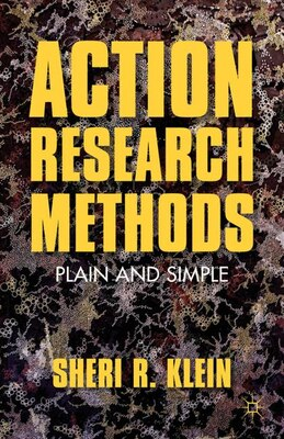 Book Action Research Methods: Plain and Simple by Sheri R. Klein