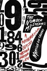 Book The Number Mysteries: A Mathematical Odyssey through Everyday Life by Marcus du Sautoy