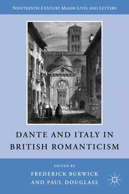 Book Dante and Italy in British Romanticism by Frederick Burwick