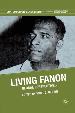 Book Living Fanon: Global Perspectives by Nigel Gibson