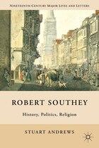 Robert Southey: History, Politics, Religion