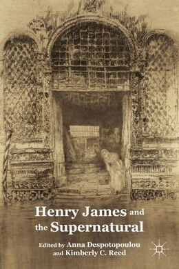 Book Henry James and the Supernatural by Anna Despotopoulou