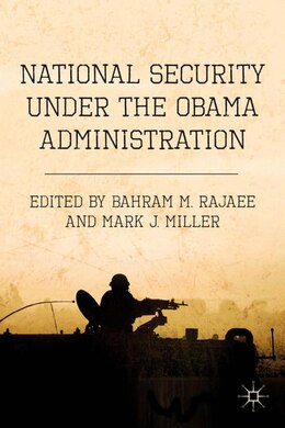 Book National Security under the Obama Administration by Bahram M. Rajaee