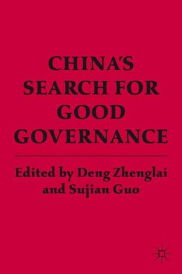 Book China's Search For Good Governance by Sujian Guo