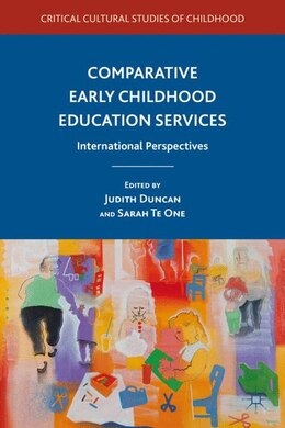 Book Comparative Early Childhood Education Services: International Perspectives by Judith Duncan
