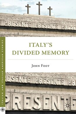 Book Italy's Divided Memory by John Foot