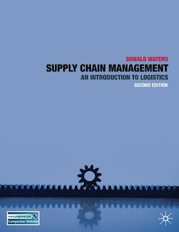 Book Supply Chain Management: An Introduction to Logistics by Donald Waters