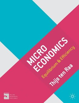 Book Microeconomics: Equilibrium and Efficiency by Thijs ten Raa