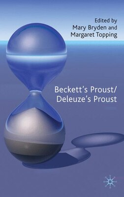 Book Beckett's Proust/Deleuze's Proust by Mary Bryden