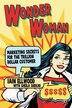 Wonder Woman: Marketing Secrets for the Trillion Dollar Customer by I. Ellwood