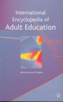 Book International Encyclopedia Of Adult Education by Leona M. English