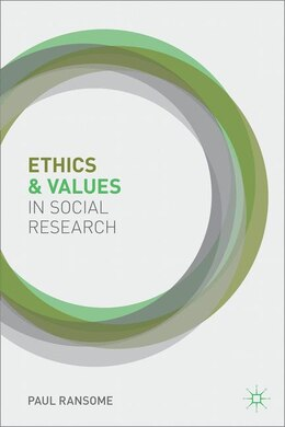 Book Ethics and Values in Social Research by Paul Ransome