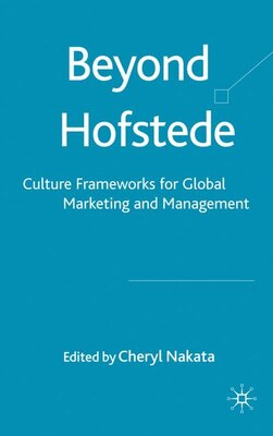 Book Beyond Hofstede: Culture Frameworks for Global Marketing and Management by Cheryl Nakata