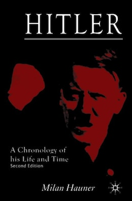 Book Hitler: A Chronology of his Life and Time by Milan Hauner