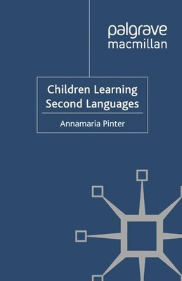 Book Children Learning Second Languages by Annamaria Pinter