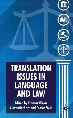 Book Translation Issues In Language And Law by F. Olsen