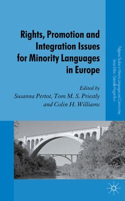 Book Rights, Promotion and Integration Issues for Minority Languages in Europe by Susanna Pertot