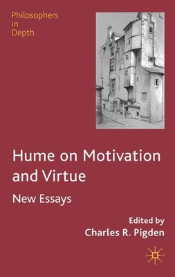 Book Hume on Motivation and Virtue: New Essays by Charles Pigden