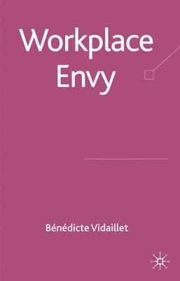 Book Workplace Envy by B. Vidaillet