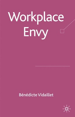 Book Workplace Envy by Bénédicte Vidaillet